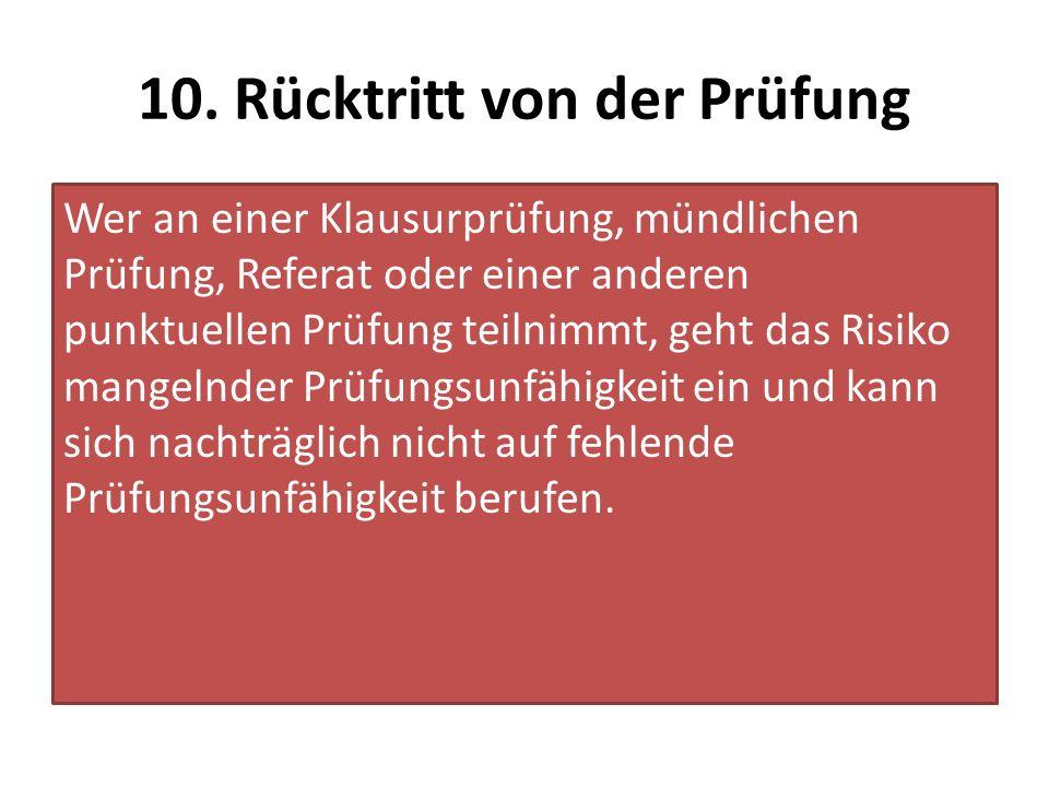 10. Rücktritt von der Prüfung