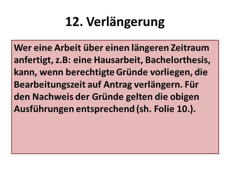 12. Verlängerung