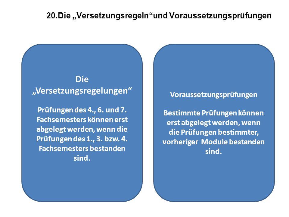 """20.Die """"Versetzungsregeln und Voraussetzungsprüfungen"""