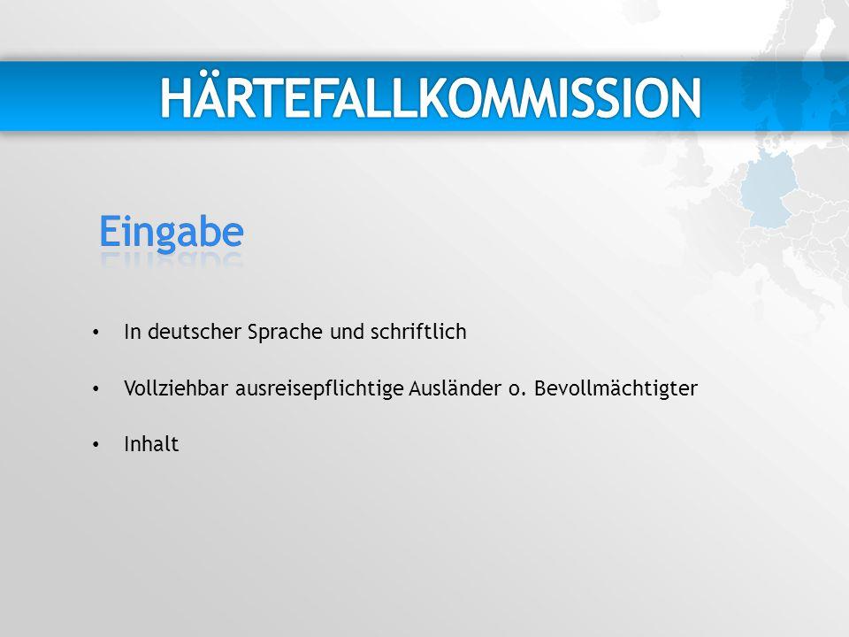 HÄRTEFALLKOMMISSION Eingabe In deutscher Sprache und schriftlich