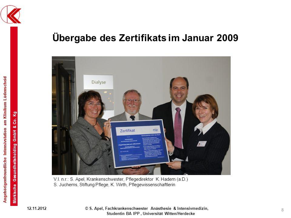 Übergabe des Zertifikats im Januar 2009