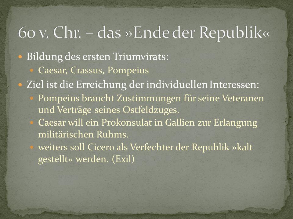 60 v. Chr. – das »Ende der Republik«