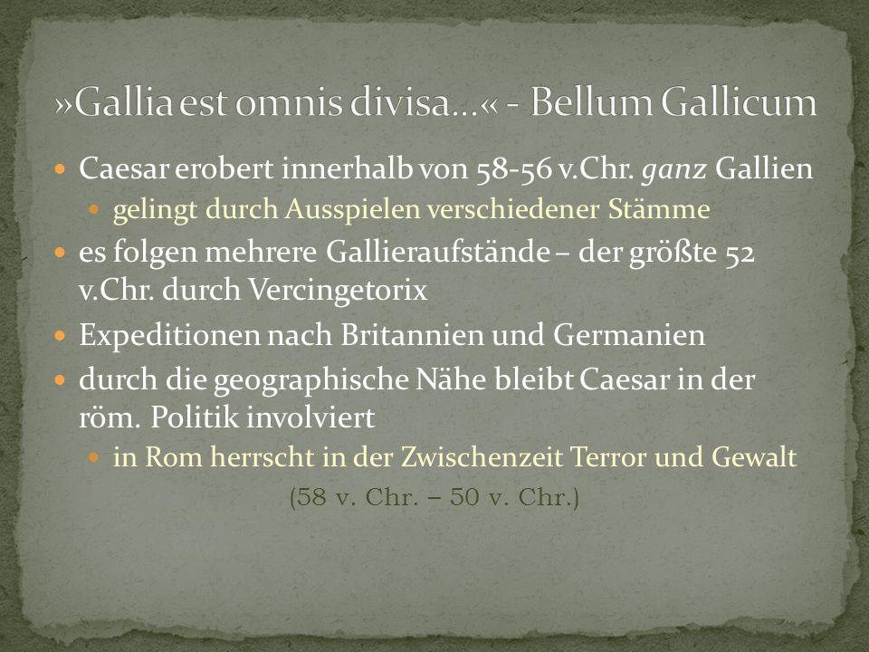 »Gallia est omnis divisa...« - Bellum Gallicum