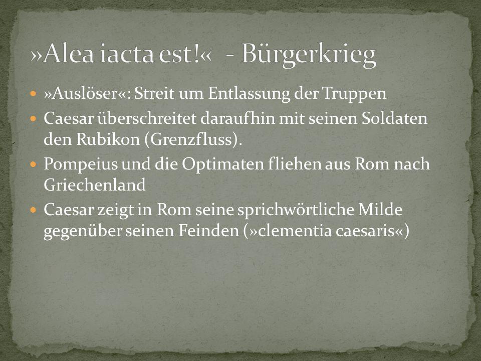 »Alea iacta est!« - Bürgerkrieg
