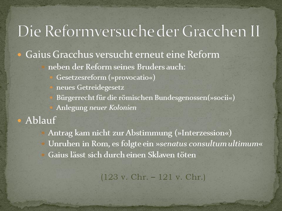Die Reformversuche der Gracchen II