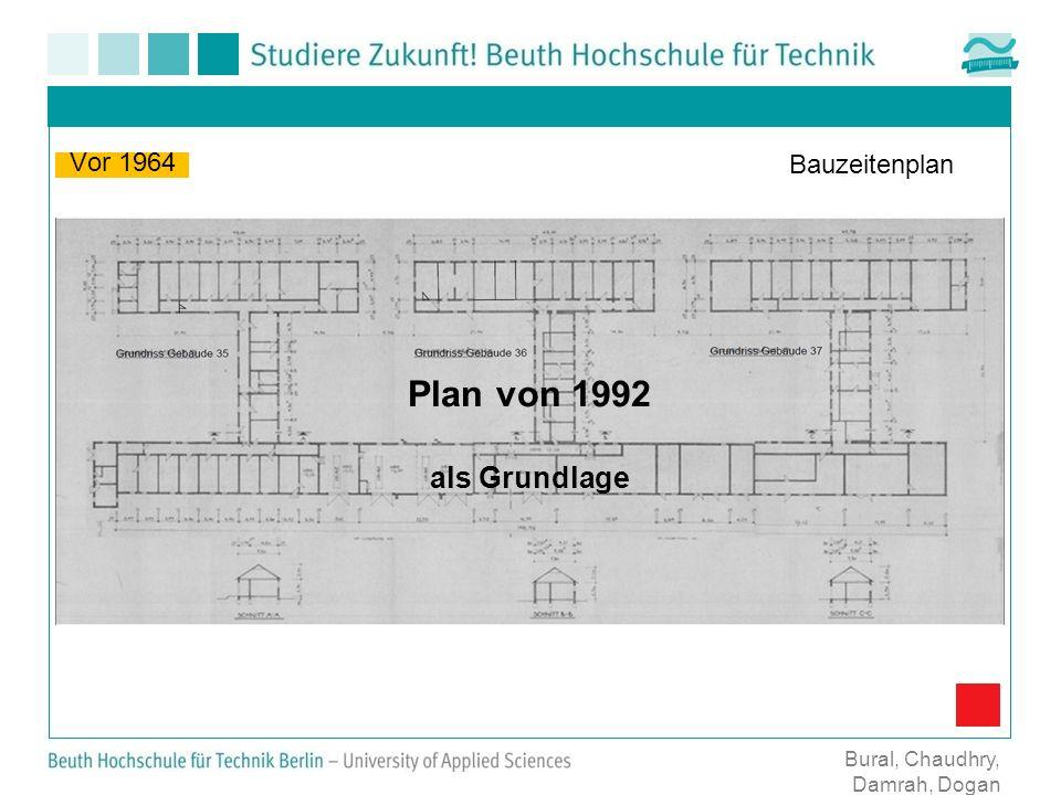 Plan von 1992 als Grundlage Vor 1964 Bauzeitenplan