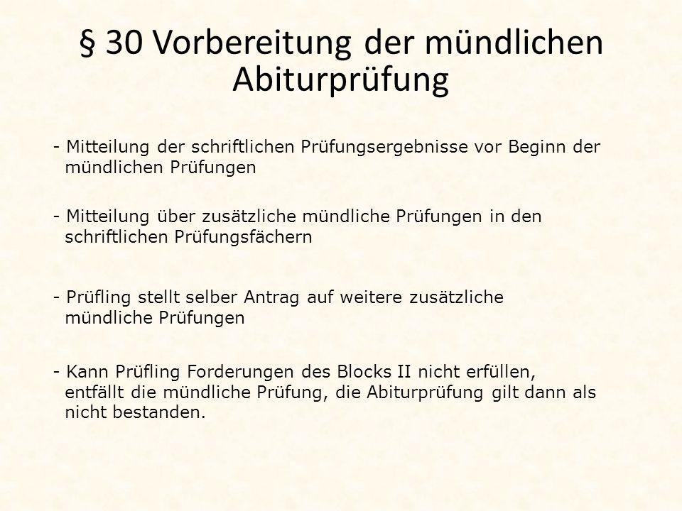 § 30 Vorbereitung der mündlichen Abiturprüfung