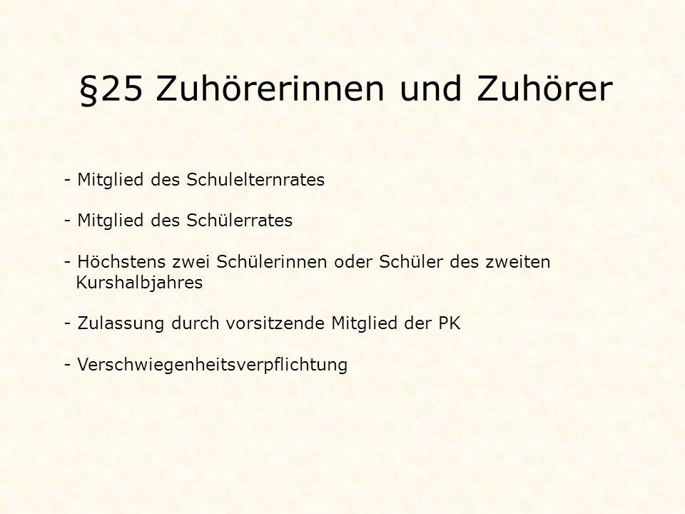 §25 Zuhörerinnen und Zuhörer