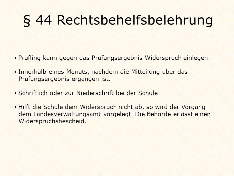 § 44 Rechtsbehelfsbelehrung