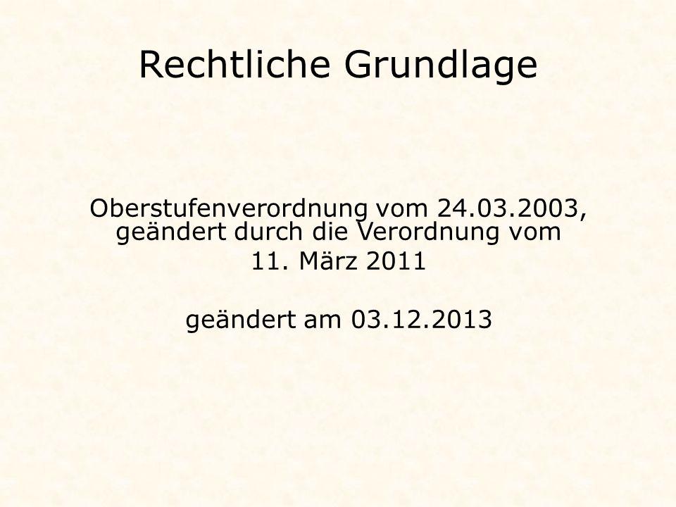 Oberstufenverordnung vom 24.03.2003, geändert durch die Verordnung vom