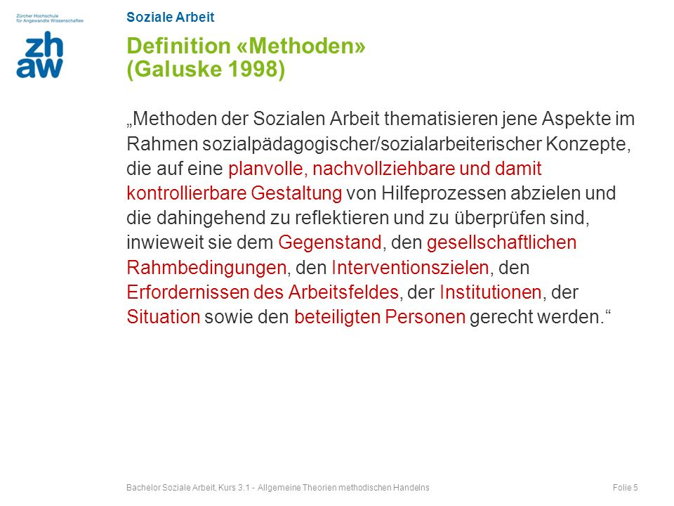 Definition «Methoden» (Galuske 1998)