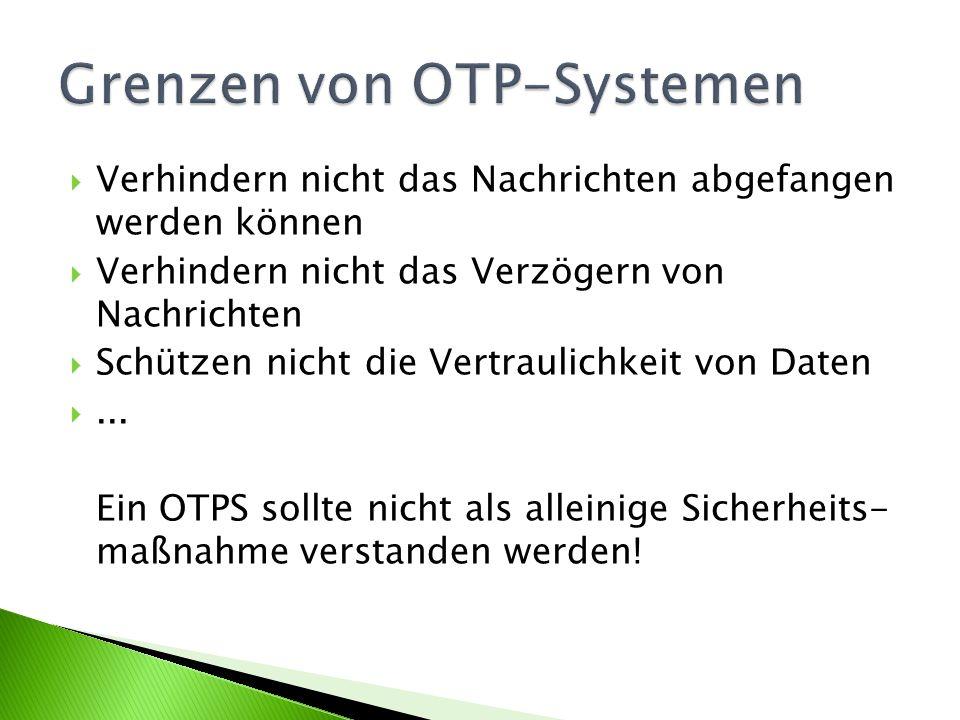 Grenzen von OTP-Systemen