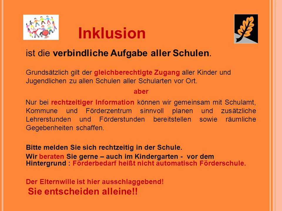 Inklusion ist die verbindliche Aufgabe aller Schulen.