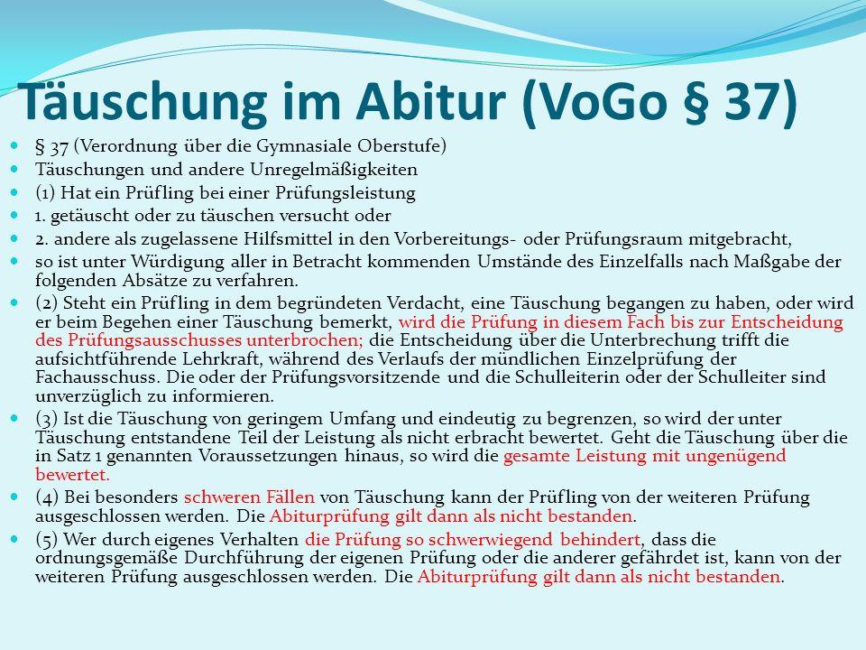Täuschung im Abitur (VoGo § 37)
