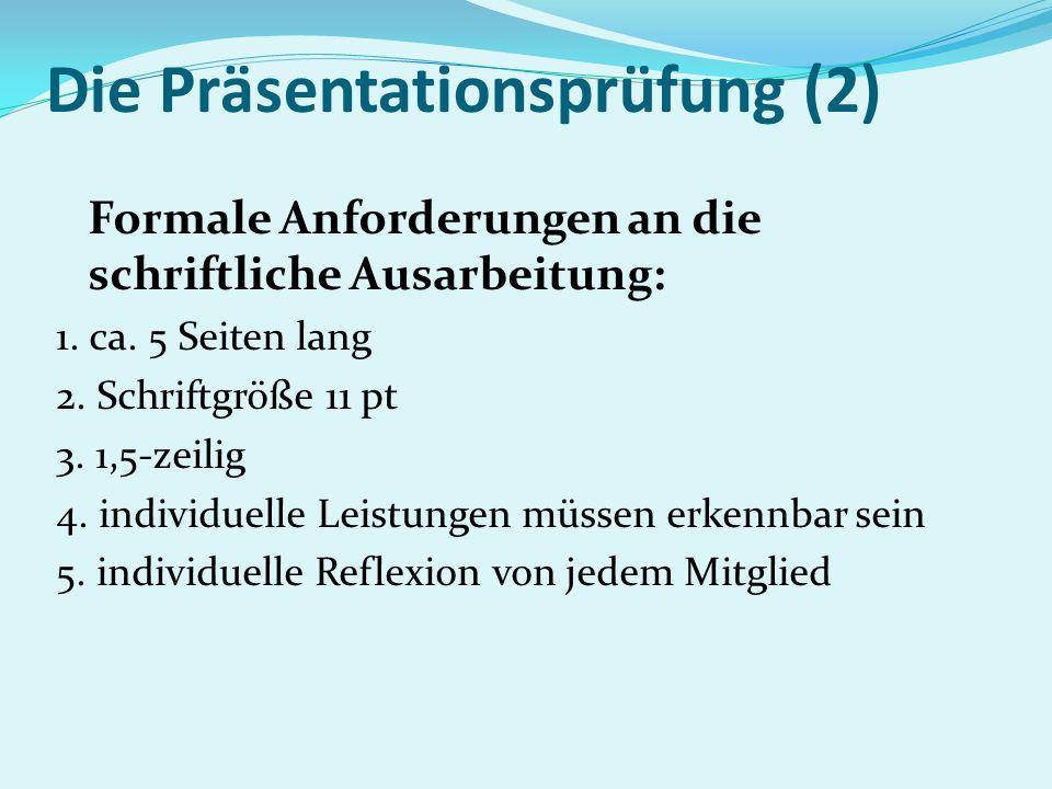 Die Präsentationsprüfung (2)