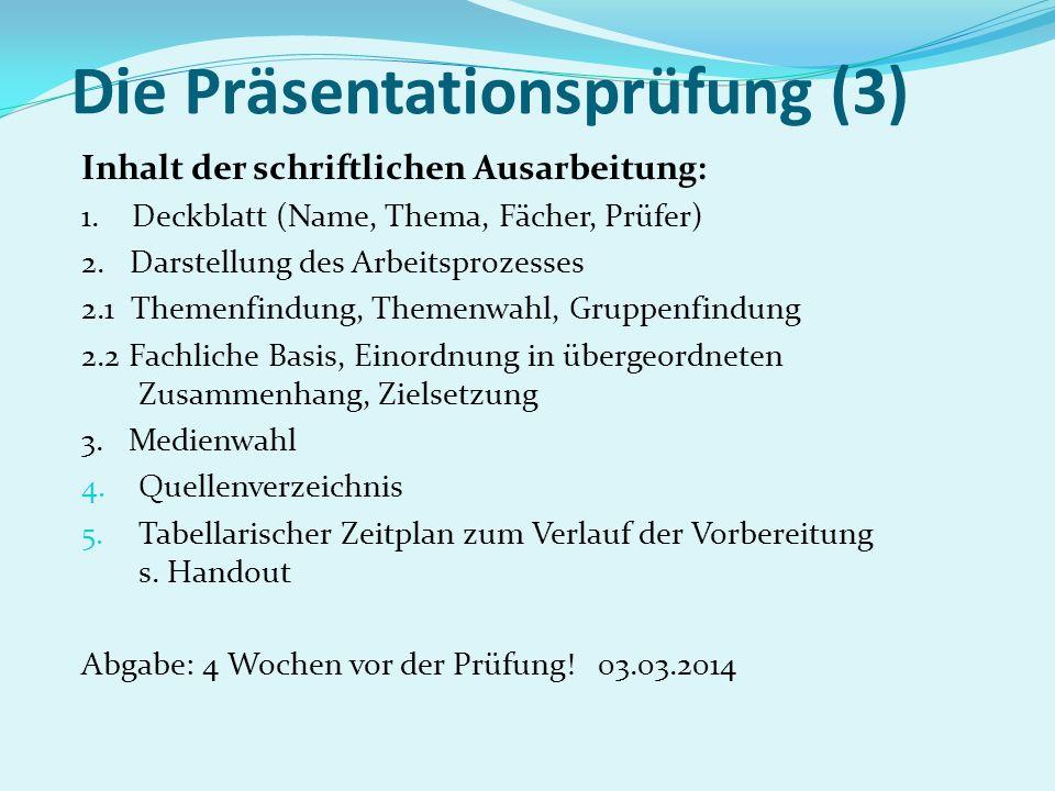 Die Präsentationsprüfung (3)