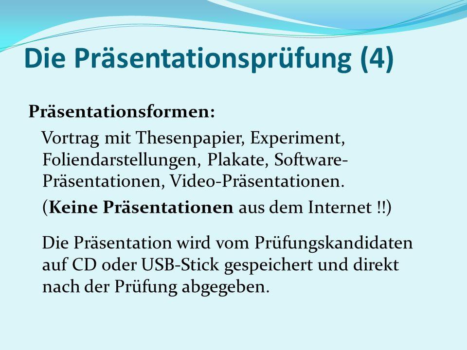 Die Präsentationsprüfung (4)