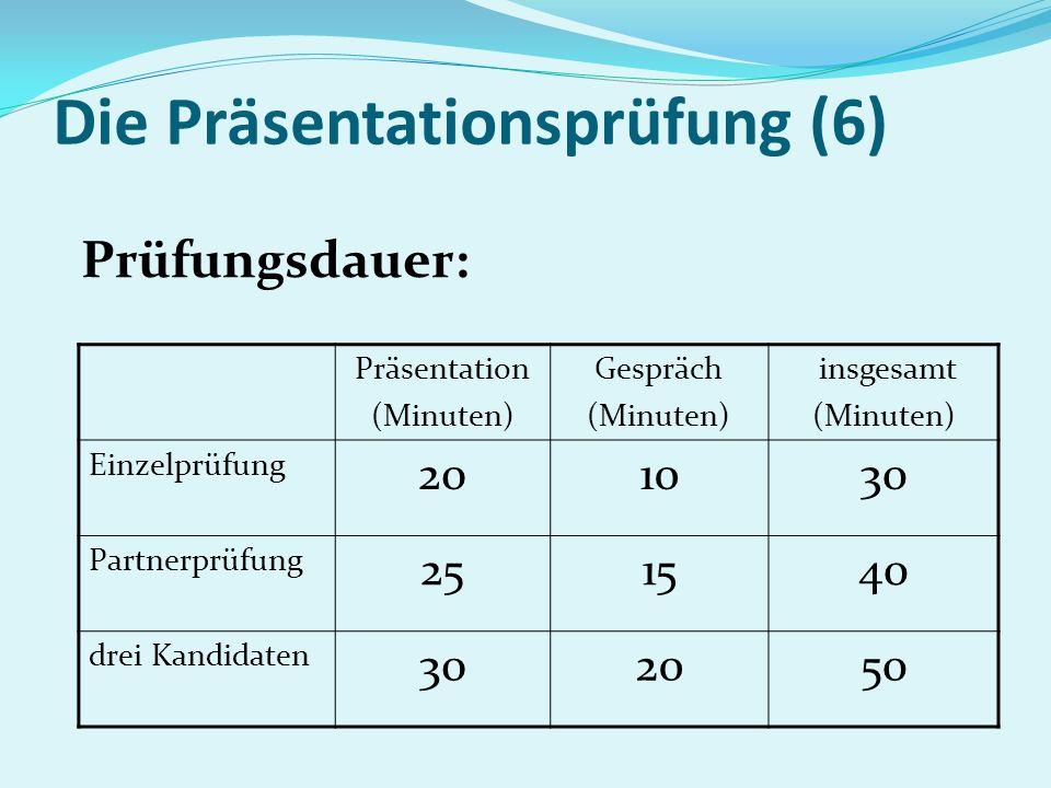 Die Präsentationsprüfung (6)