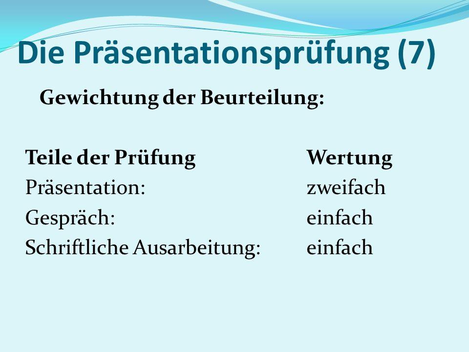 Die Präsentationsprüfung (7)