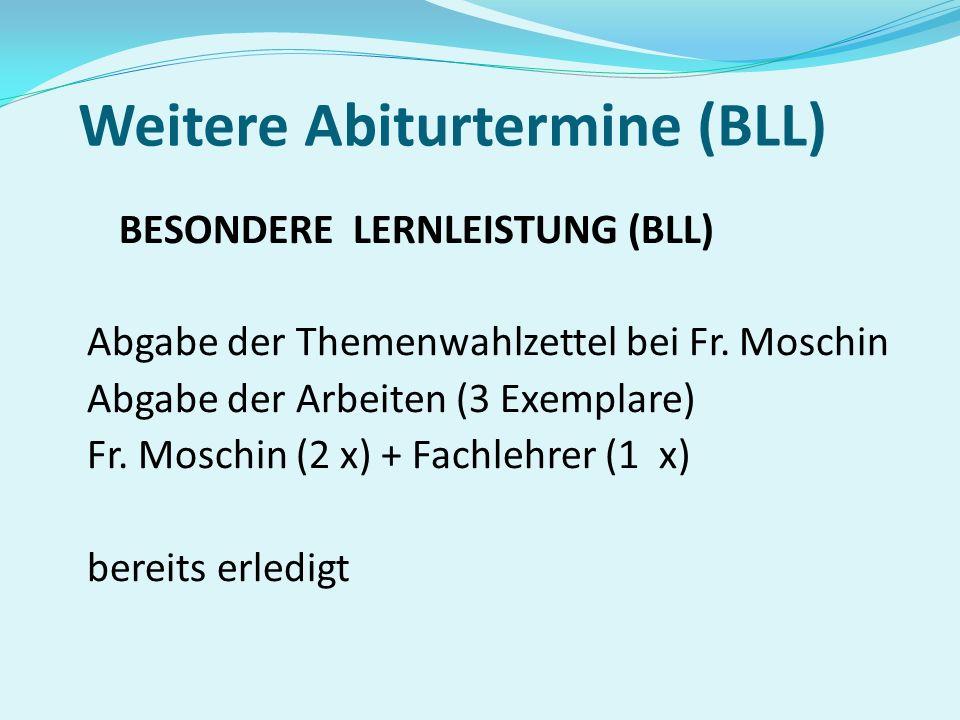 Weitere Abiturtermine (BLL)