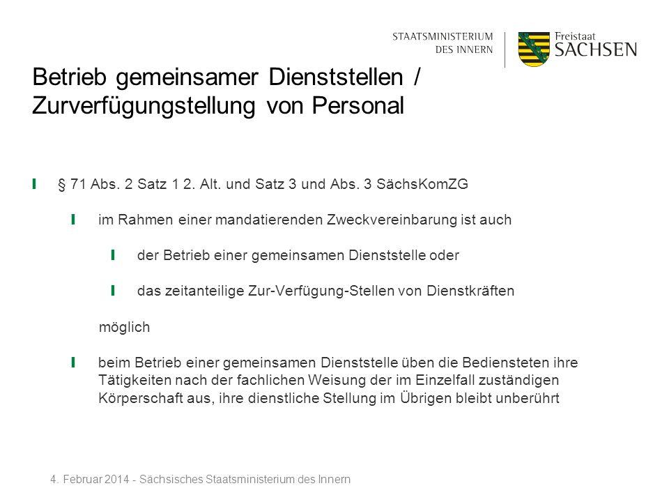 Betrieb gemeinsamer Dienststellen / Zurverfügungstellung von Personal