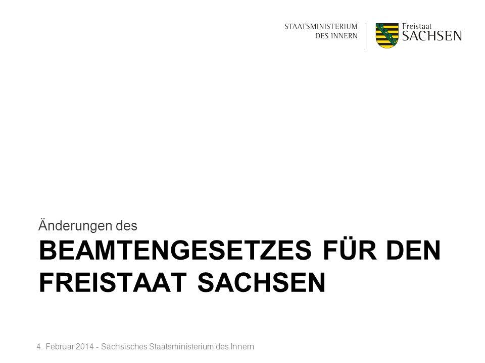 Beamtengesetzes für den Freistaat Sachsen