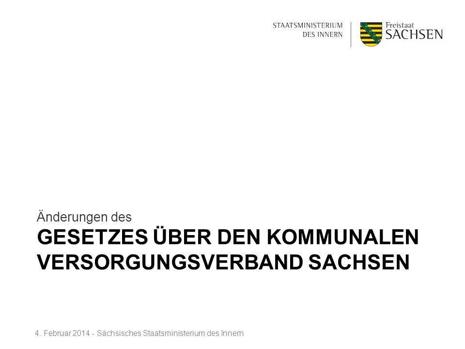 Gesetzes über den Kommunalen Versorgungsverband Sachsen