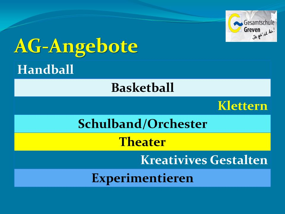 AG-Angebote Handball Basketball Klettern Schulband/Orchester Theater