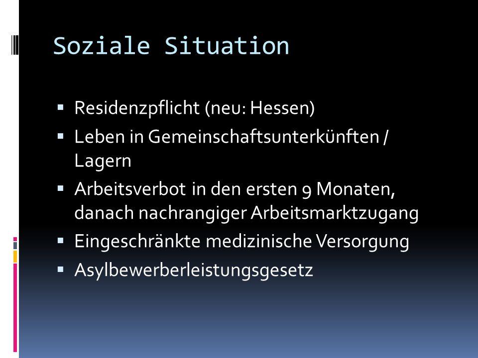 Soziale Situation Residenzpflicht (neu: Hessen)