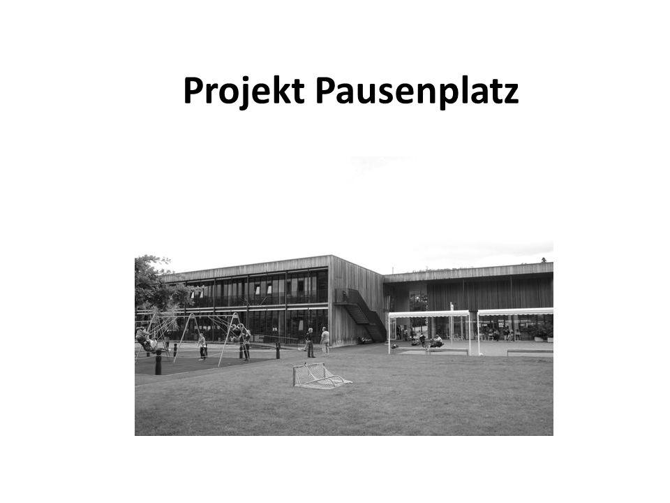 Projekt Pausenplatz
