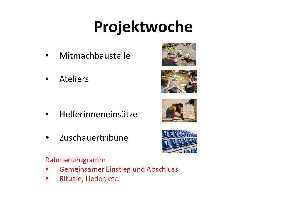 Projektwoche Mitmachbaustelle Ateliers Helferinneneinsätze