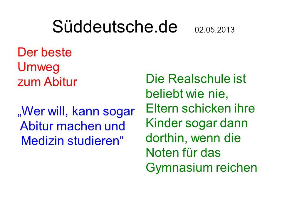 Süddeutsche.de 02.05.2013 Der beste Umweg zum Abitur