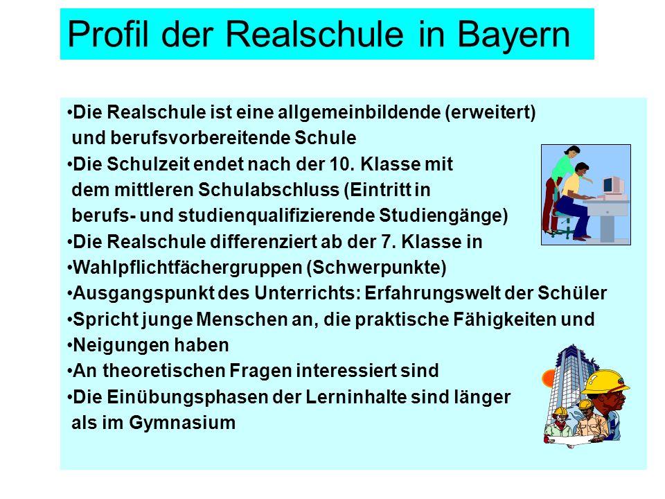 Profil der Realschule in Bayern
