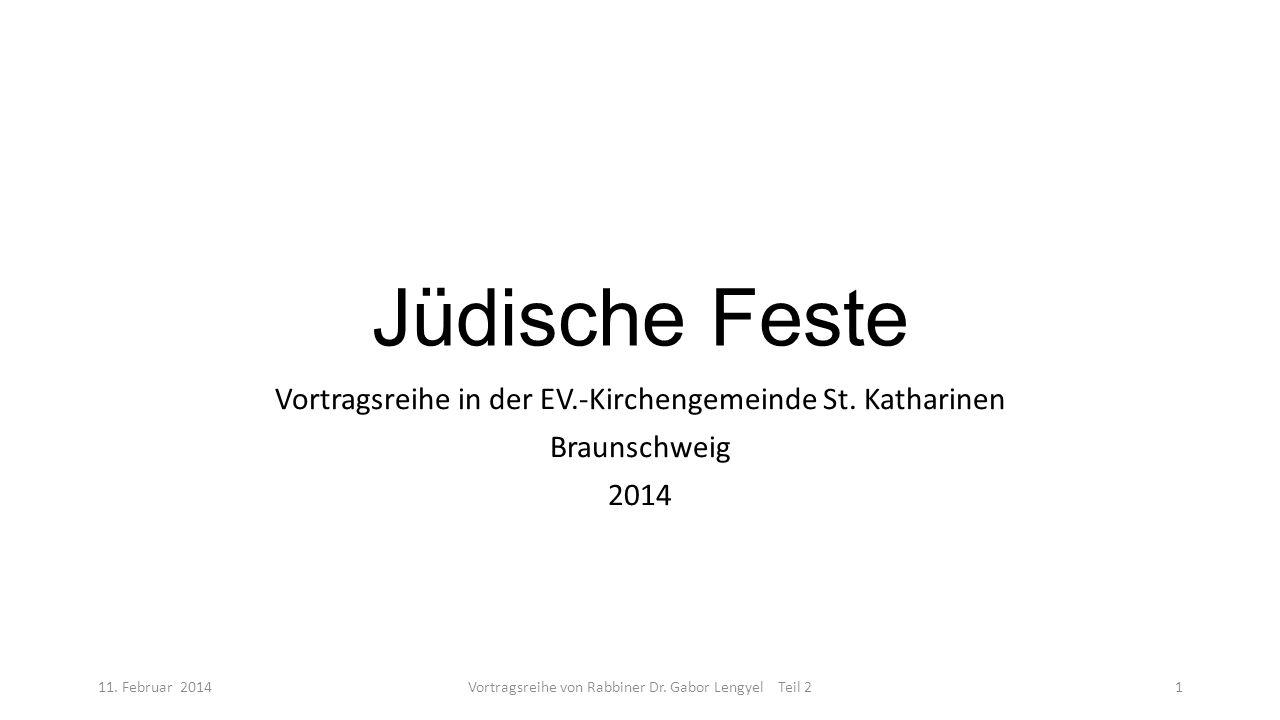 Jüdische Feste Vortragsreihe in der EV.-Kirchengemeinde St. Katharinen