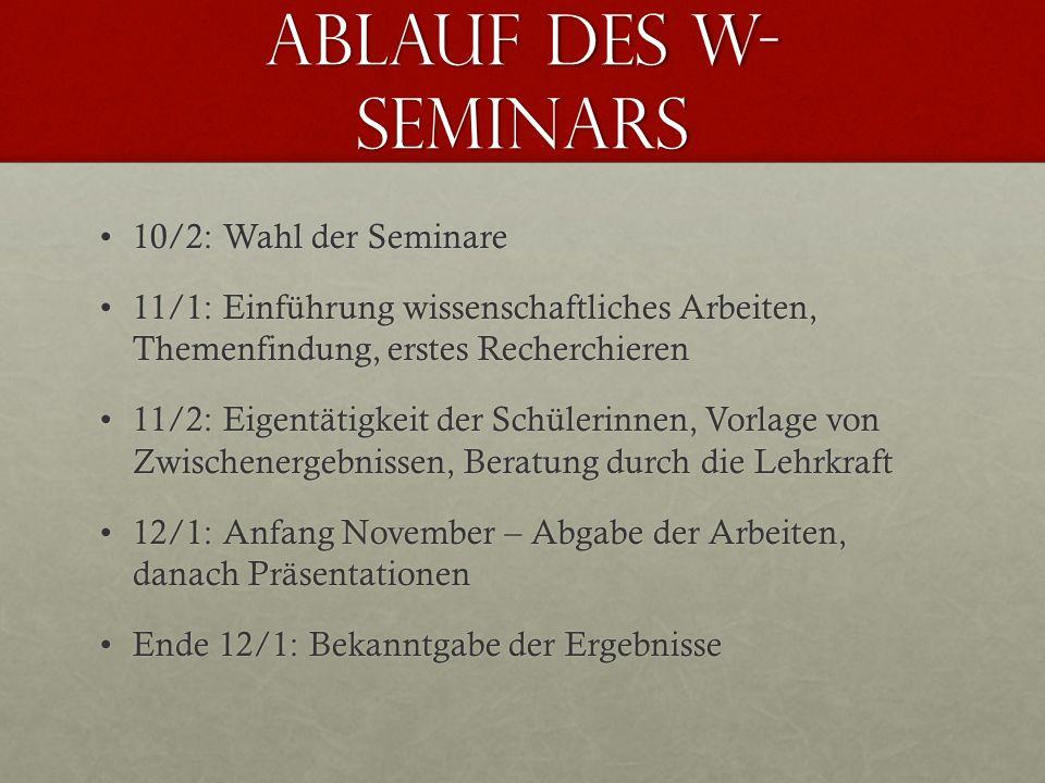 Ablauf des W-Seminars 10/2: Wahl der Seminare