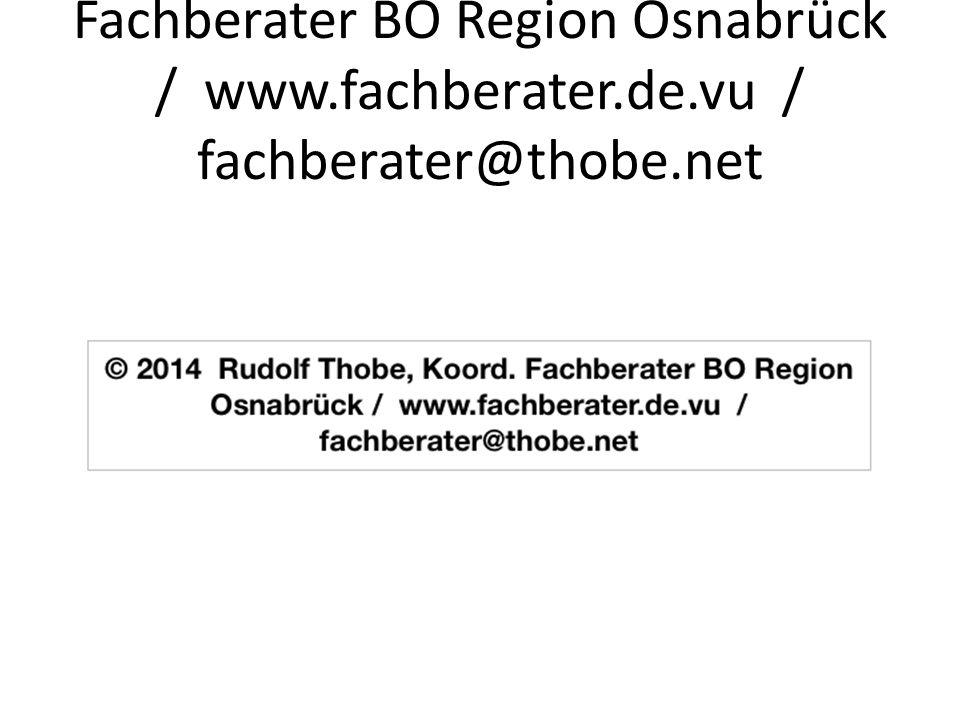 © 2014 Rudolf Thobe, Koord. Fachberater BO Region Osnabrück / www