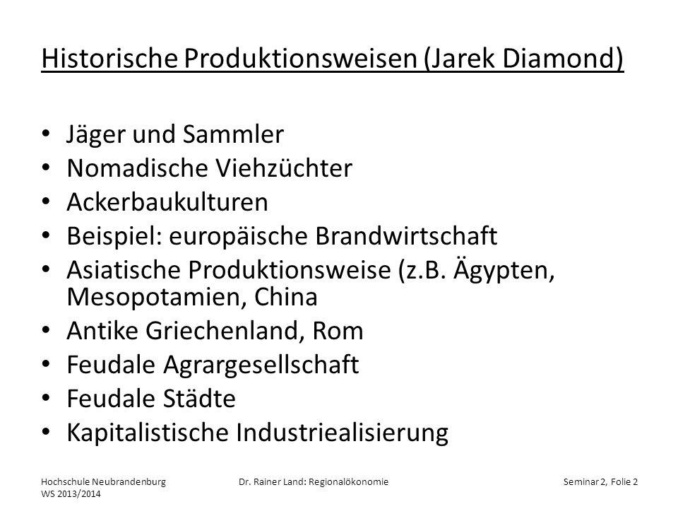 Historische Produktionsweisen (Jarek Diamond)