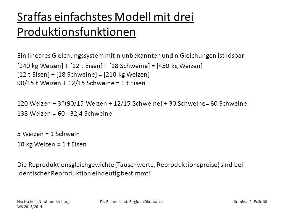 Sraffas einfachstes Modell mit drei Produktionsfunktionen