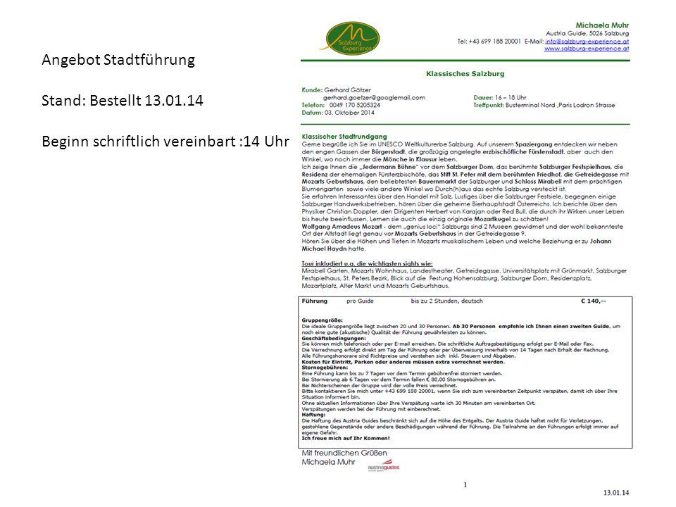 Angebot Stadtführung Stand: Bestellt 13.01.14 Beginn schriftlich vereinbart :14 Uhr