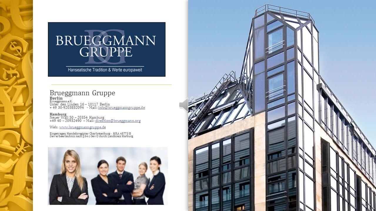 Brueggmann Gruppe Berlin Unter den Linden 16 – 10117 Berlin