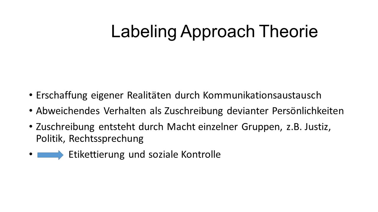 Labeling Approach Theorie