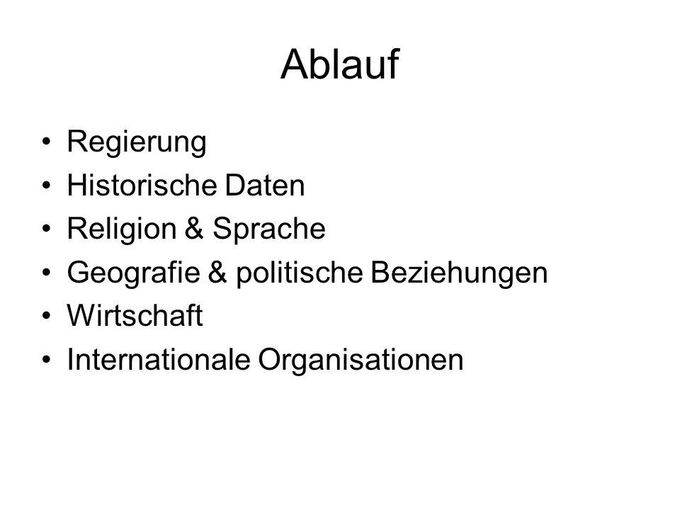 Ablauf Regierung Historische Daten Religion & Sprache