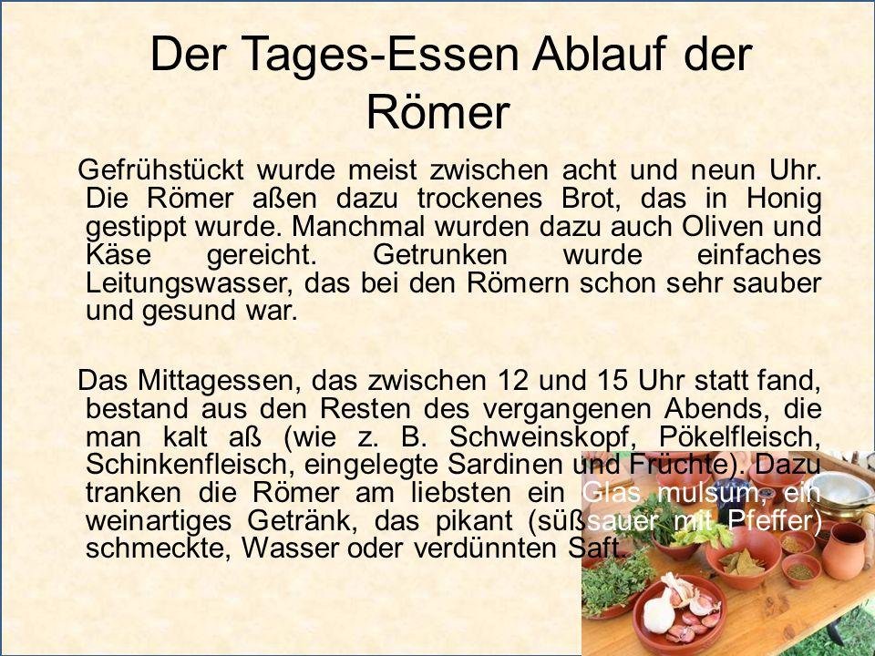 Der Tages-Essen Ablauf der Römer