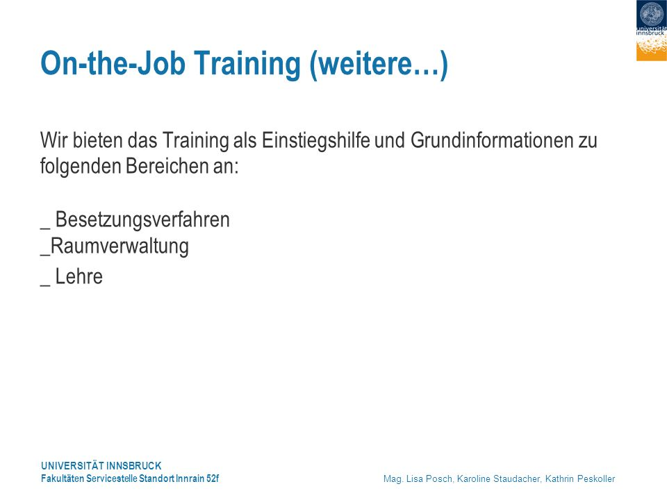 On-the-Job Training (weitere…)