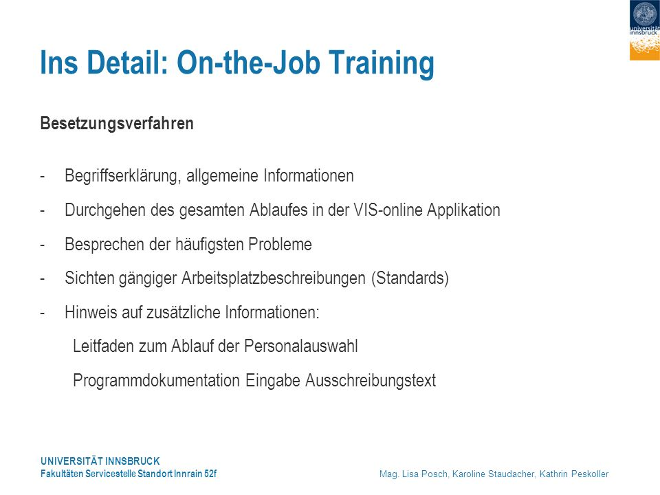 Ins Detail: On-the-Job Training
