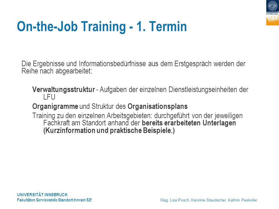On-the-Job Training - 1. Termin