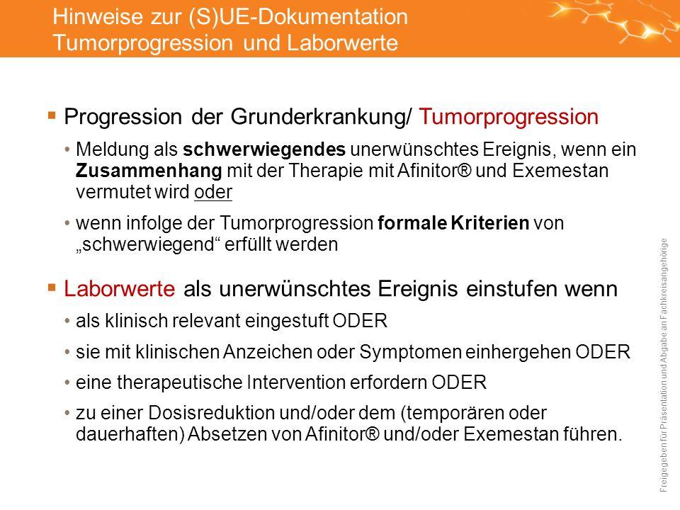 Hinweise zur (S)UE-Dokumentation Tumorprogression und Laborwerte