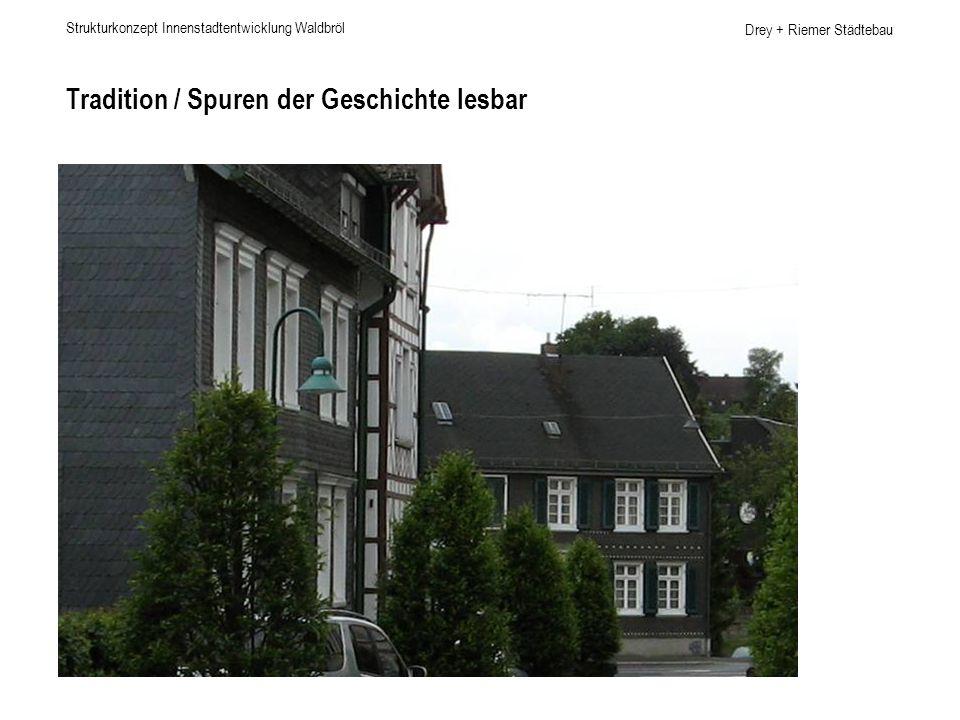 Tradition / Spuren der Geschichte lesbar