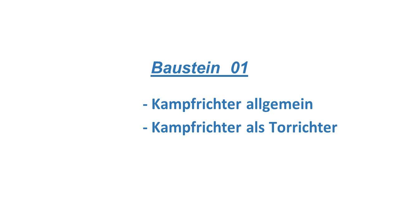 Baustein 01 - Kampfrichter allgemein - Kampfrichter als Torrichter