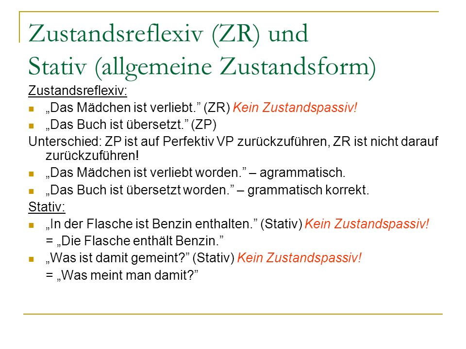 Zustandsreflexiv (ZR) und Stativ (allgemeine Zustandsform)